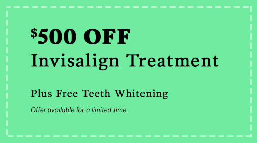 $500 OFF Invisalign Treatment, Plus Free Teeth Whitening (Offer available for a limited time)